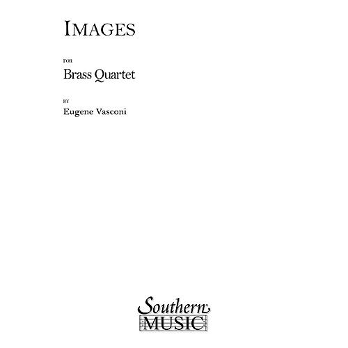 Southern Images (Brass Quartet) Southern Music Series by Eugene Vasconi