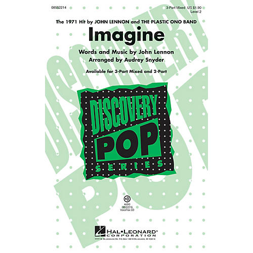 Hal Leonard Imagine (Discovery Level 2) 3-Part Mixed by John Lennon arranged by Audrey Snyder