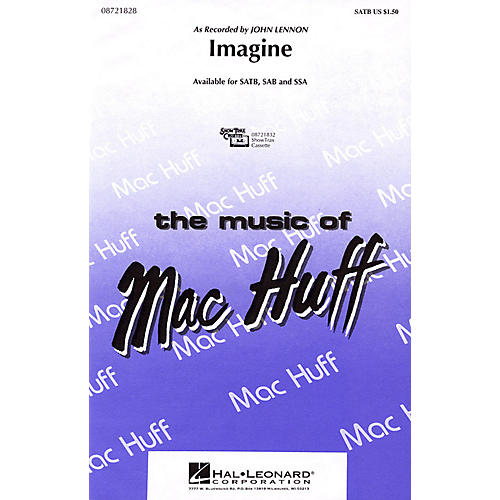 Hal Leonard Imagine SATB by John Lennon arranged by Mac Huff