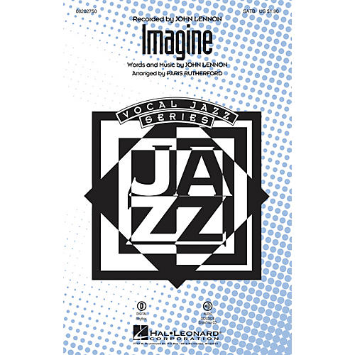 Hal Leonard Imagine SATB by John Lennon arranged by Paris Rutherford