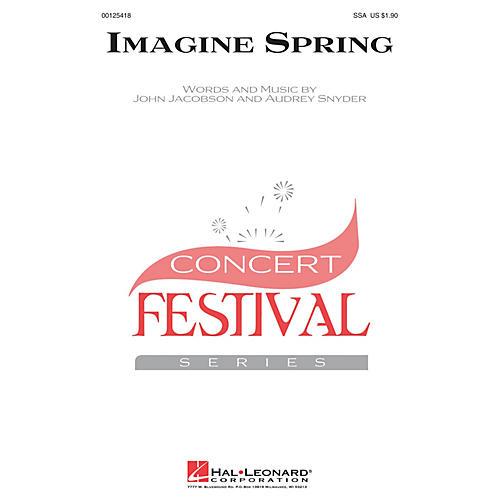Hal Leonard Imagine Spring SSA composed by John Jacobson