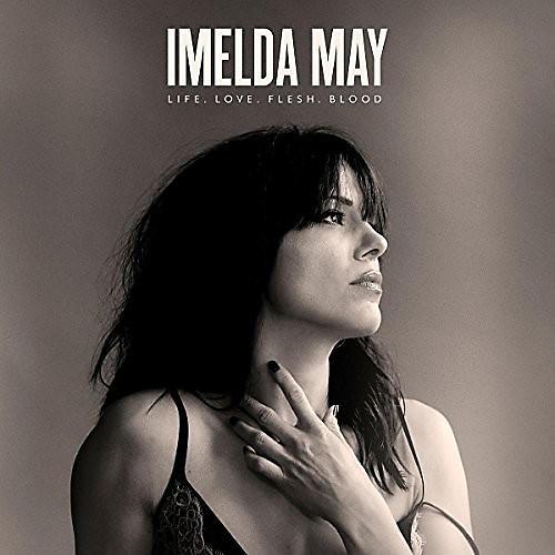 Alliance Imelda May - Life Love Flesh Blood