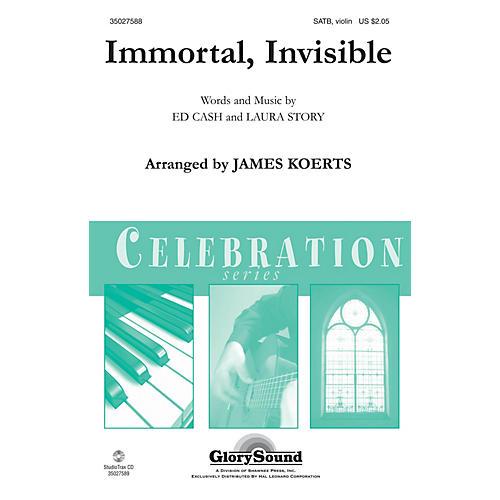Shawnee Press Immortal, Invisible SATB, VIOLIN arranged by James Koerts