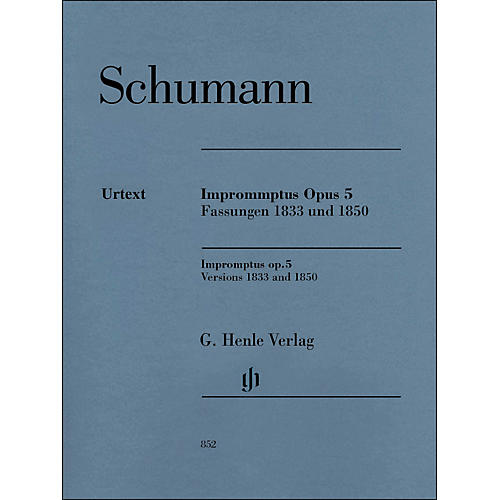 G. Henle Verlag Impromptus, Op. 5 (Versions 1833 and 1850) Piano Solo By Schumann