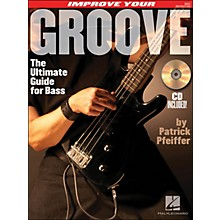 Hal Leonard Improve Your Groove (The Ultimate Guide for Bass) Book/CD