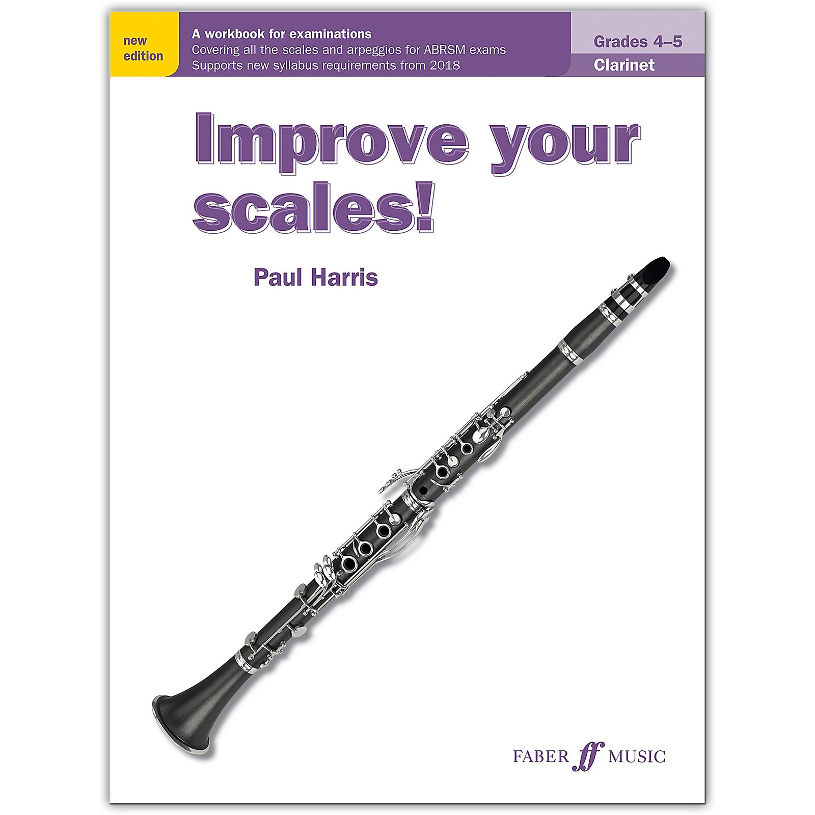 Faber Music LTD Improve Your Scales! Clarinet, Grades 4-5