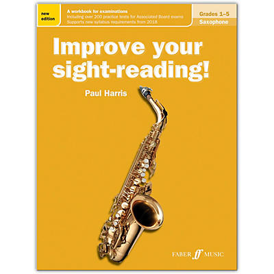 Faber Music LTD Improve Your Sight-Reading! Saxophone, Grades 1-5 (New Edition)