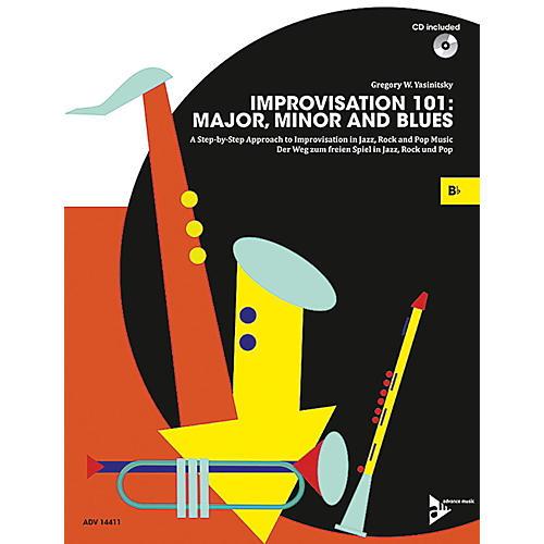 ADVANCE MUSIC Improvisation 101: Major, Minor, and Blues B-flat Instruments Book & CD
