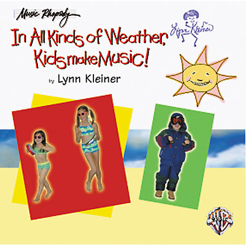 Rhythm Band In All Kinds of Weather, Kids Make Music! (Teacher's CD)