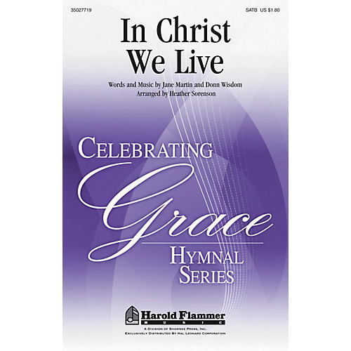 Shawnee Press In Christ We Live SATB arranged by Heather Sorenson