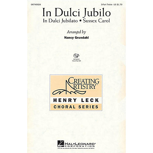 Hal Leonard In Dulci Jubilo 3 Part Treble arranged by Nancy Grundahl
