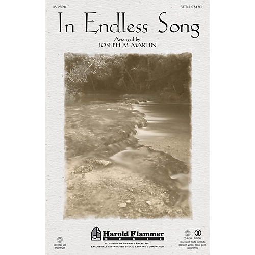 Shawnee Press In Endless Song ORCHESTRATION ON CD-ROM Arranged by Joseph M. Martin