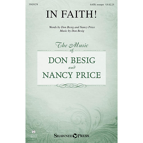 Shawnee Press In Faith! SATB composed by Don Besig