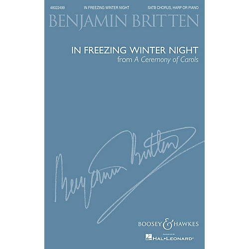 Boosey and Hawkes In Freezing Winter Night (from A Ceremony of Carols) SATB and Harp or Piano by Benjamin Britten