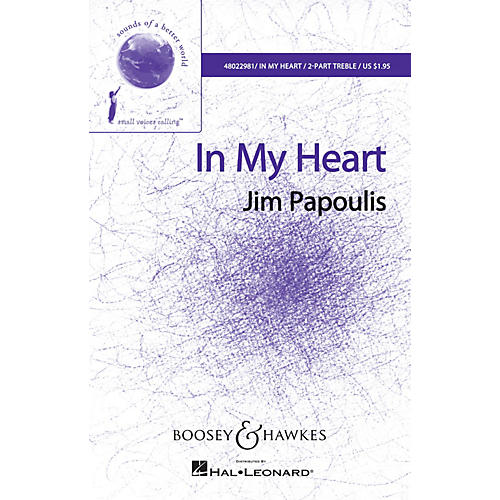 Boosey and Hawkes In My Heart (Sounds of a Better World) SA
