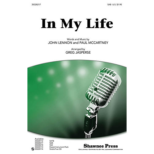 Shawnee Press In My Life SAB by Beatles arranged by Greg Jasperse