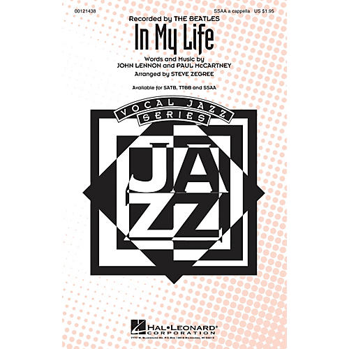 Hal Leonard In My Life SSAA A Cappella by The Beatles arranged by Steve Zegree