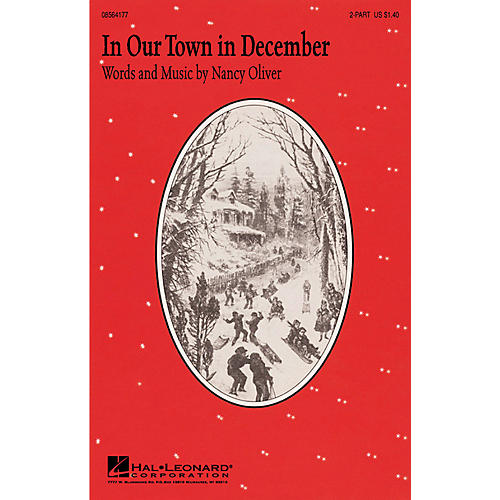 Hal Leonard In Our Town in December 2-Part composed by Nancy Oliver