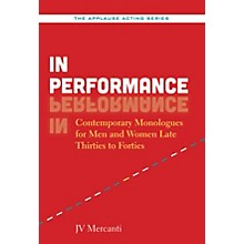 Applause Books In Performance Applause Acting Series Series Softcover Written by JV Mercanti