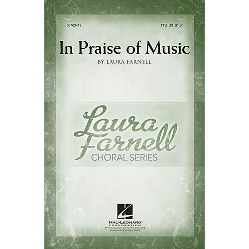 Hal Leonard In Praise of Music TTB composed by Laura Farnell
