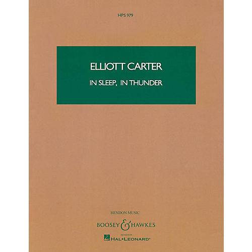 Boosey and Hawkes In Sleep, In Thunder (Study Score) Boosey & Hawkes Scores/Books Series Composed by Elliott Carter