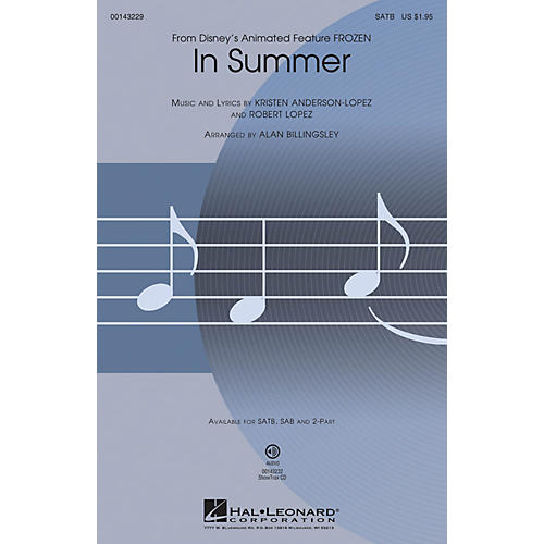 Hal Leonard In Summer (from Frozen) 2-Part Arranged by Alan Billingsley