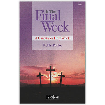 JUBILATE In The Final Week Preview Pack (SATB Choral Score & Listening CD)