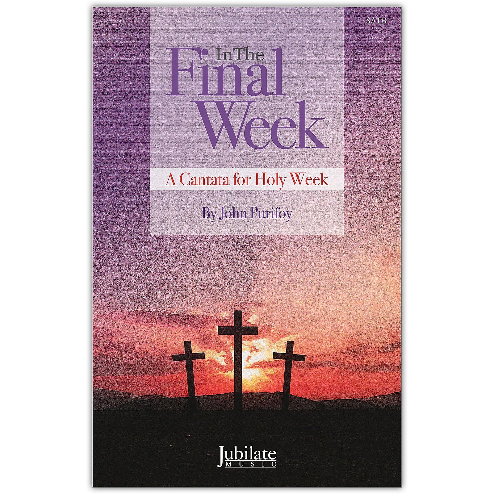 JUBILATE In The Final Week SATB Choral Score