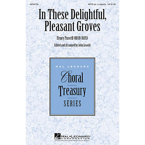 Hal Leonard In These Delightful, Pleasant Groves SATB arranged by John Leavitt