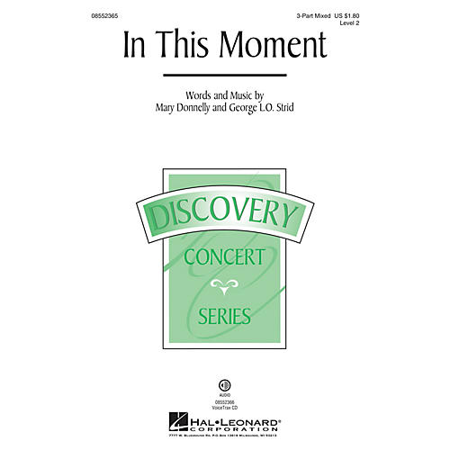Hal Leonard In This Moment (Discovery Level 2) 3-Part Mixed composed by Mary Donnelly