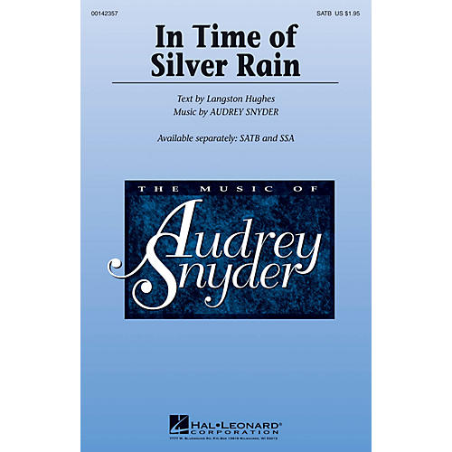 Hal Leonard In Time of Silver Rain SATB composed by Audrey Snyder