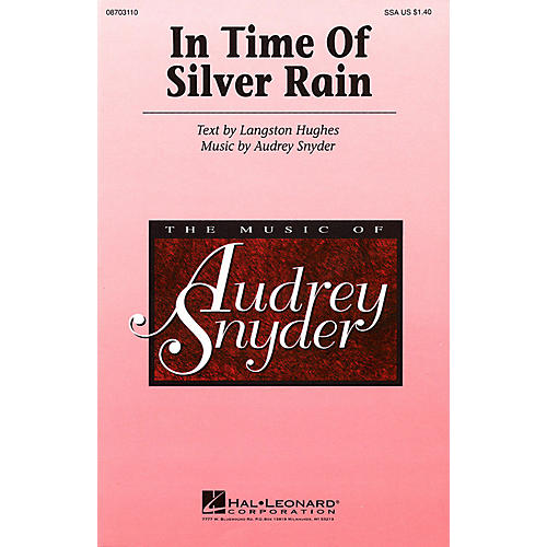 Hal Leonard In Time of Silver Rain SSA composed by Audrey Snyder