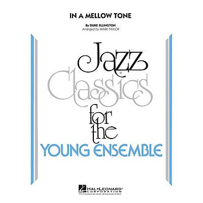 Hal Leonard In a Mellow Tone Jazz Band Level 3 by Duke Ellington Arranged by Mark Taylor