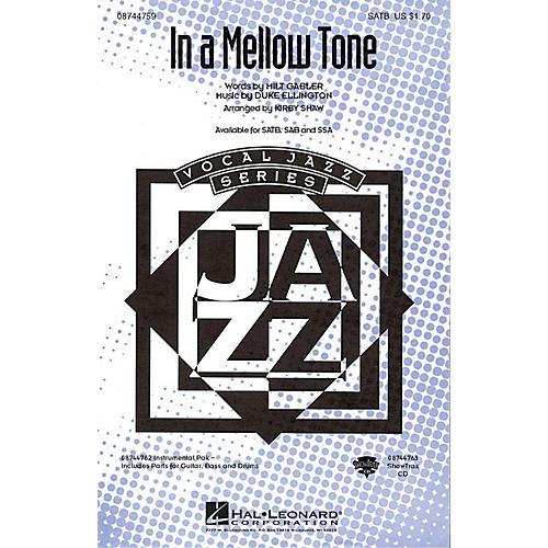 Hal Leonard In a Mellow Tone SATB by Duke Ellington arranged by Kirby Shaw