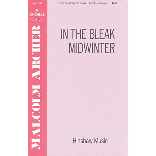 Hinshaw Music In the Bleak Mid-winter SATB composed by Malcolm Archer
