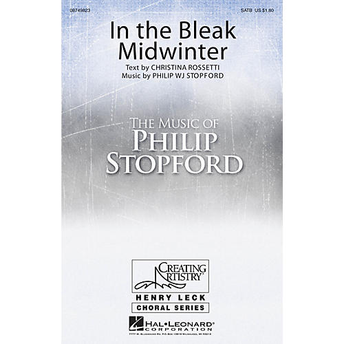 Hal Leonard In the Bleak Midwinter SATB Divisi composed by Philip Stopford