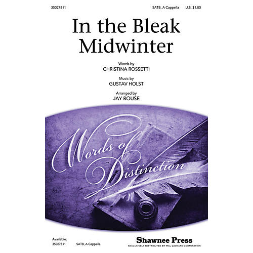 Shawnee Press In the Bleak Midwinter SATB a cappella arranged by Jay Rouse