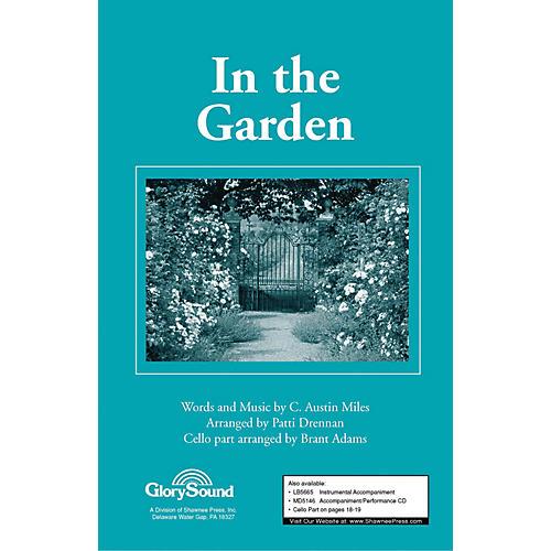 Shawnee Press In the Garden SATB arranged by Patti Drennan