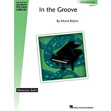 Hal Leonard In the Groove Piano Library Series by Mona Rejino (Level Early Inter)