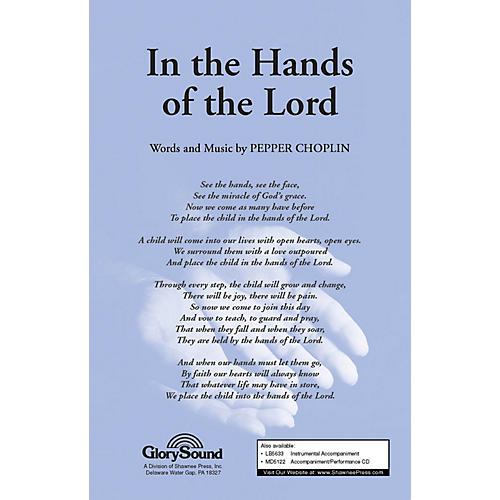 Shawnee Press In the Hands of the Lord SATB composed by Pepper Choplin