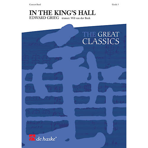 De Haske Music In the King's Hall Concert Band Level 3 Arranged by Wil Van der Beek