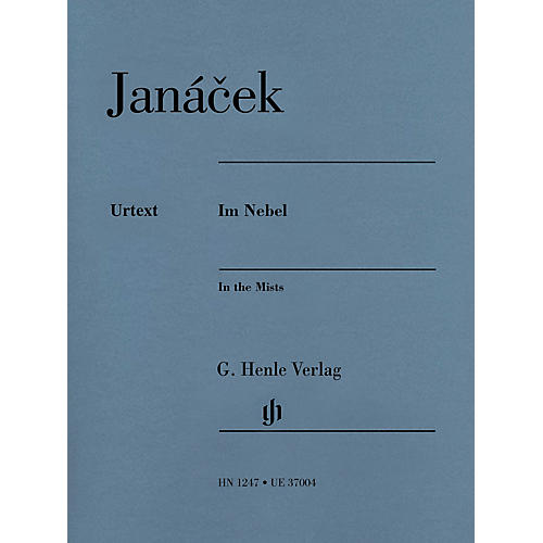 G. Henle Verlag In the Mists [Im Nebel] Henle Music Folios Softcover Composed by Leos Janácek Edited by Jirí Zahrádka
