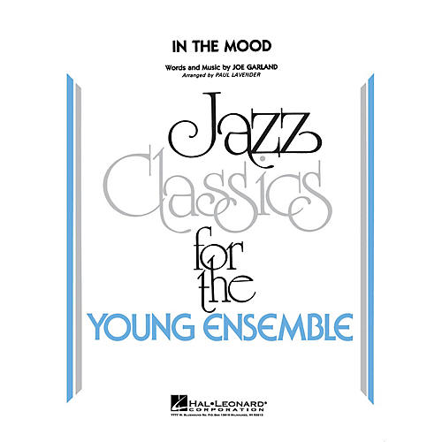 Hal Leonard In the Mood Jazz Band Level 3 by Glenn Miller Arranged by Paul Lavender