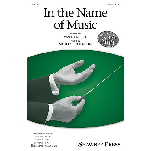 Shawnee Press In the Name of Music SAB arranged by Victor C. Johnson