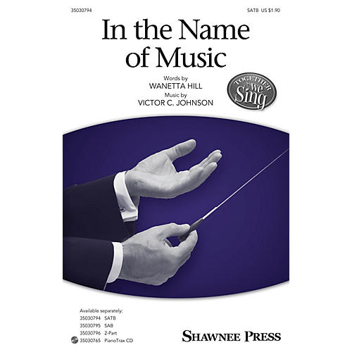 Shawnee Press In the Name of Music SATB arranged by Victor C. Johnson