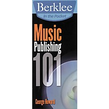 Berklee Press In the Pocket Music Publishing 101