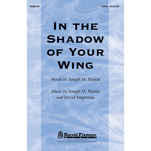Shawnee Press In the Shadow of Your Wing SATB composed by David Angerman