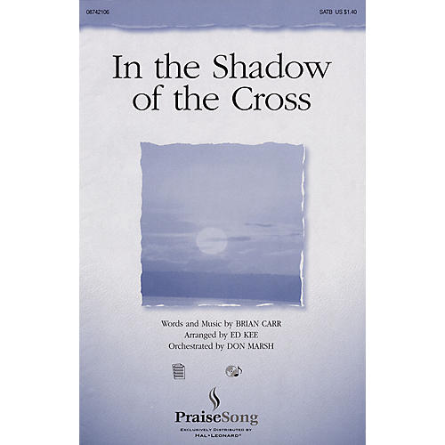 PraiseSong In the Shadow of the Cross IPAKO Arranged by Don Marsh
