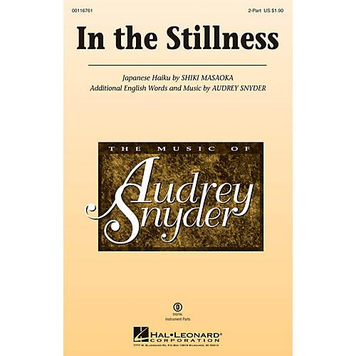 Hal Leonard In the Stillness 2-Part composed by Audrey Snyder
