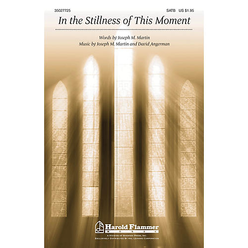 Shawnee Press In the Stillness of this Moment SATB composed by David Angerman